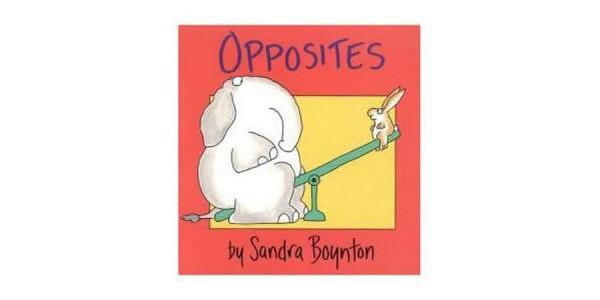 英語の絵本 Opposites by Sandra Boynton